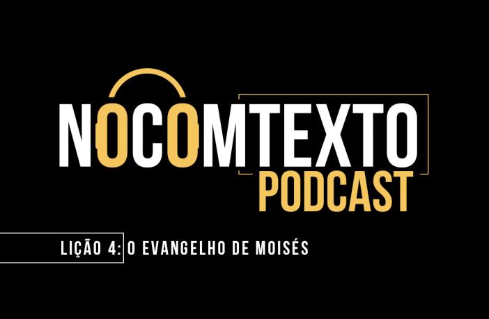 Episódio 4 NoComtexto Podcast